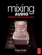 Mixing Audio 2nd Edition 9781136114229 113611422X