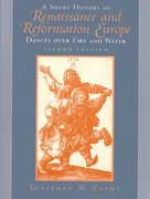 A Short History of Renaissance and Reformation Europe 2nd edition 9780139593628 0139593624