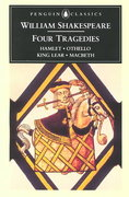 William Shakespeare: Four Tragedies 1st Edition 9780140434583 0140434585