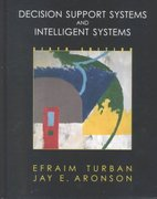 Decision Support Systems and Intelligent Systems 6th edition 9780130894656 0130894656