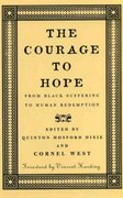 The Courage to Hope 1st edition 9780807009536 0807009539