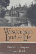 Wisconsin Land and Life 1st Edition 9780299153540 0299153541