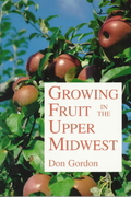 Growing Fruit in the Upper Midwest 0 9780816618781 081661878X