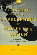 Culture and the Development of Children's Action 2nd edition 9780471135906 0471135909