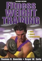 Fitness Weight Training 2nd edition 9780736052559 0736052550