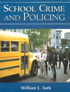 School Crime and Policing 1st edition 9780130924919 0130924911