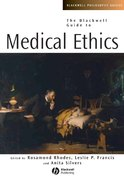 The Blackwell Guide to Medical Ethics 1st edition 9781405125833 1405125837