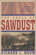 The Smell of Sawdust 1st Edition 9780310231967 0310231965