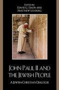 John Paul II and the Jewish People 0 9780742559998 0742559998