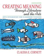 Creating Meaning through Literature and the Arts 4th edition 9780137048328 0137048327