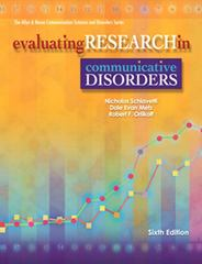 Evaluating Research in Communicative Disorders 6th Edition 9780137151554 0137151551