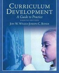 Curriculum Development: A Guide to Practice 8th Edition 9780137153305 0137153309
