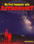 My First Encounter with Astronomy 1st edition 9780757562594 0757562590