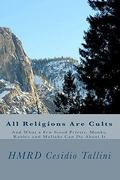 All Religions Are Cults 0 9781449553555 1449553559