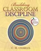 Building Classroom Discipline (with MyEducationLab) 10th edition 9780131381131 013138113X