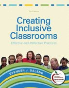 Creating Inclusive Classrooms 7th edition 9780131381230 0131381237