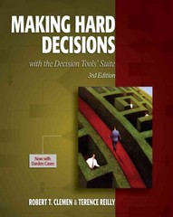 Making Hard Decisions with DecisionTools 3rd Edition 9780538797573 0538797576