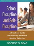 School Discipline and Self-Discipline 0 9781606236819 1606236814