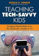 Teaching Tech-Savvy Kids 1st Edition 9781412971508 1412971500