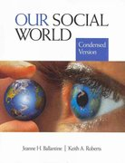 Ballantine BUNDLE, Our Social World: Condensed Version + Korgen, Contemporary Readings in Sociology 0 9781412980753 1412980755