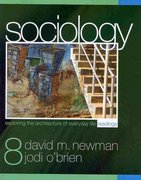BUNDLE: Ballantine, Our Social World: Condensed Version + Newman, Sociology: Exploring the Architecture of Everyday Life Readings, Eighth Edition 0 9781412982207 1412982200