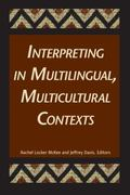 Interpreting in Multilingual, Multicultural Contexts 0 9781563684456 1563684454