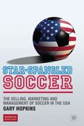 Star-Spangled Soccer 1st Edition 9780230278042 0230278043