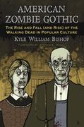American Zombie Gothic 1st Edition 9780786448067 0786448067