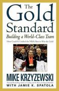 The Gold Standard 1st Edition 9780446544061 044654406X