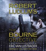 Robert Ludlum's The Bourne Objective 0 9781607882268 1607882264