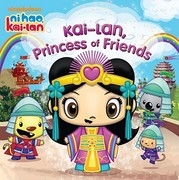 Kai-lan, Princess of Friends 0 9781442403642 1442403640