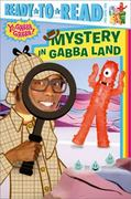Mystery in Gabba Land 0 9781442406520 1442406526