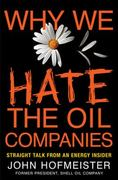 Why We Hate the Oil Companies 1st edition 9780230102088 0230102085