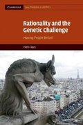 Rationality and the Genetic Challenge 1st edition 9780521763363 0521763363