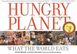 Hungry Planet 1st Edition 9780984074426 0984074422