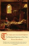 The Uses of Enchantment 1st Edition 9780307739636 0307739635