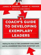 A Coach's Guide to Developing Exemplary Leaders 1st edition 9780470377116 0470377119