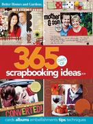 365 Days of Scrapbooking Ideas 1st edition 9780470591307 0470591307