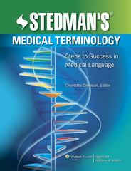 Stedman's Medical Terminology 1st Edition 9781582558165 1582558167