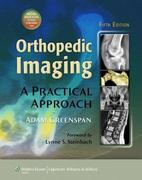 Orthopedic Imaging: A Practical Approach 5th edition 9781608312870 1608312879