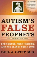 Autism's False Prophets 1st Edition 9780231146371 023114637X