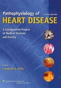 Pathophysiology of Heart Disease 5th Edition 9781605477237 1605477230