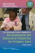 The Zuckerman Parker Handbook of Developmental and Behavioral Pediatrics for Primary Care 3rd edition 9781608319145 1608319148
