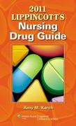 2011 Lippincott's Nursing Drug Guide with Web Resources 1st edition 9781609132378 1609132378