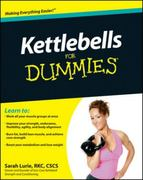 Kettlebells For Dummies 1st edition 9780470599297 0470599294