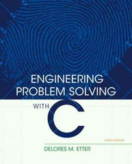 Engineering Problem Solving with C 4th Edition 9780136085317 0136085318