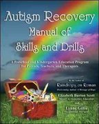 Autism Recovery Manual of Skills and Drills 0 9781934759387 1934759384
