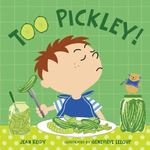 Too Pickley! 0 9781599903095 1599903091