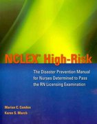 NCLEX High-Risk: The Disaster Prevention Manual For Nurses Determined To Pass The RN Licensing Examination 1st Edition 9780763773397 0763773395
