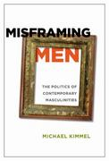 Misframing Men 0 9780813547633 0813547636